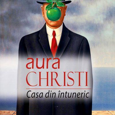 Aura Christi - Casa din intuneric
