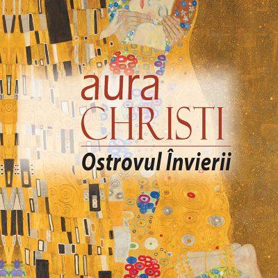 Aura Christi - Ostrovul Invierii