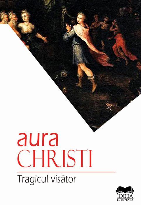Aura Christi - Tragicul visator