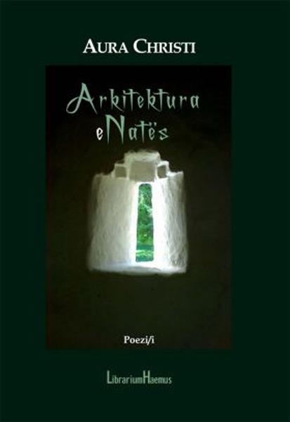 Aura Christi - Arkitektura e Nates